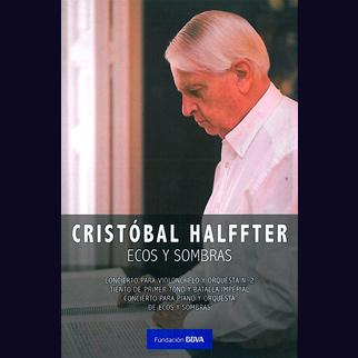 Cristóbal Halffter, Ecos y sombras
