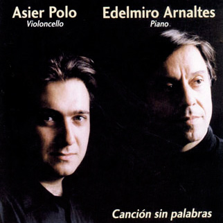 Edelmiro Arnaltes, Piano. Asier Polo,Cello.Canción sin palabras